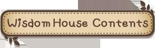 Wisdom House Contents